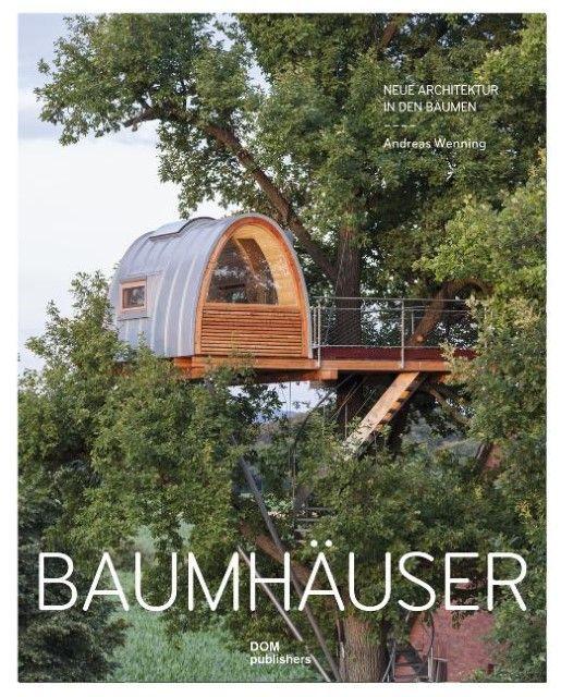 Wenning, Andreas: Baumhäuser