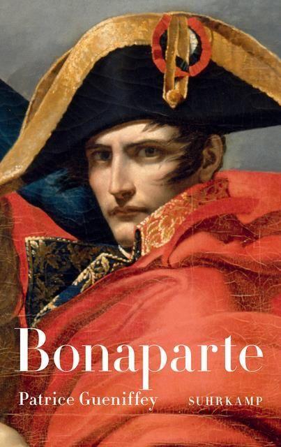 Gueniffey, Patrice: Bonaparte
