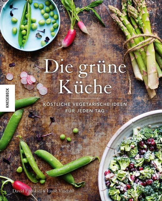 Frenkiel, David/Vindahl, Luise: Die grüne Küche