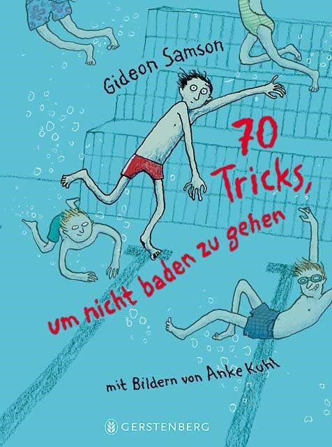 Samson, Gideon: 70 Tricks, um nicht baden zu gehen