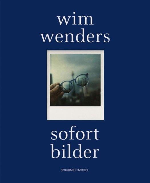 Wenders, Wim: Sofort Bilder