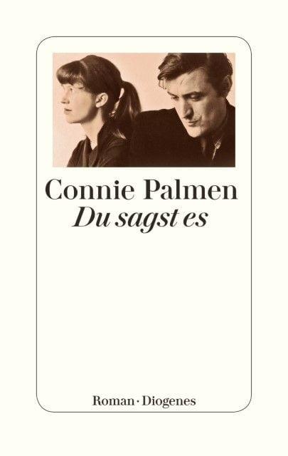 Palmen, Connie: Du sagst es