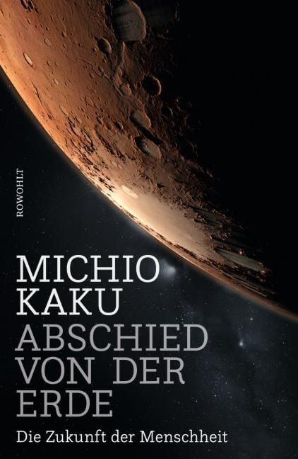 Kaku, Michio: Abschied von der Erde