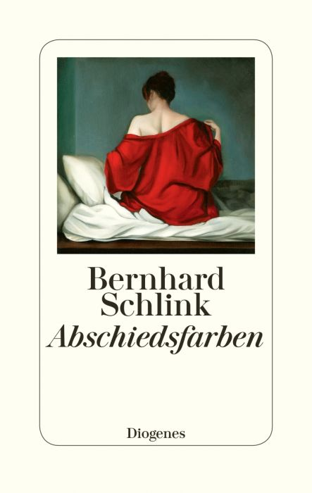 Schlink, Bernhard: Abschiedsfarben