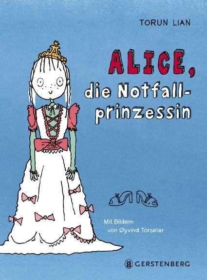 Lian, Torun: Alice, die Notfallprinzessin