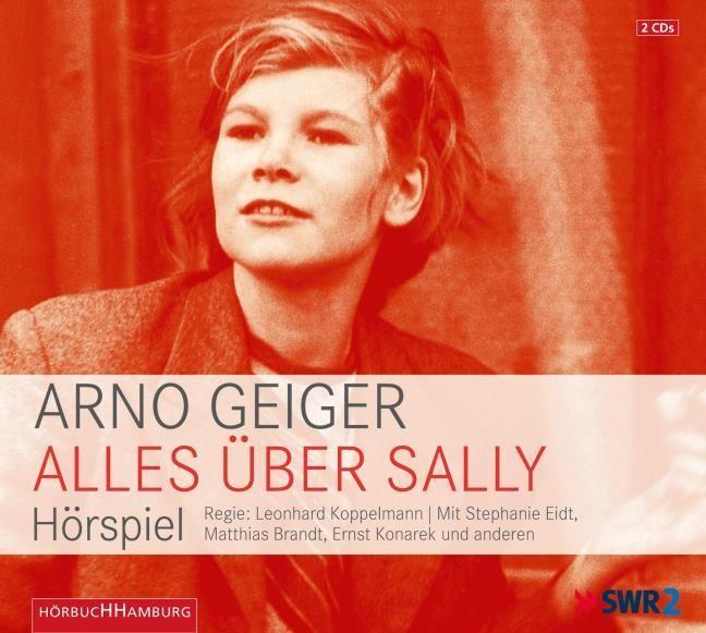 Geiger, Arno: Alles über Sally