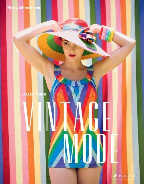 Albrechtsen, Nicky: Alles über Vintage Mode
