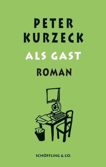 Kurzeck, Peter: Als Gast