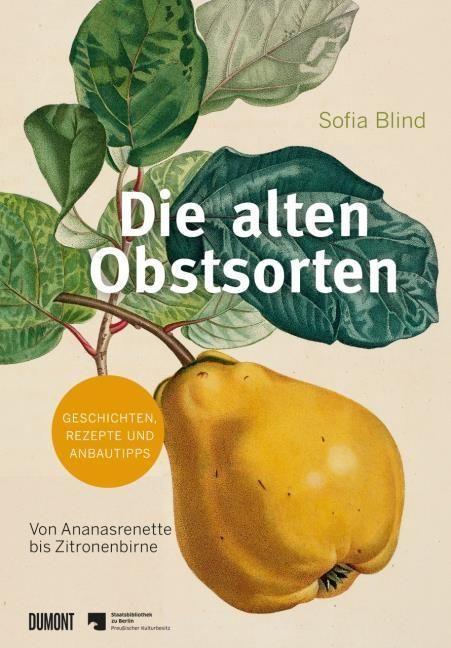 Blind, Sofia: Die alten Obstsorten