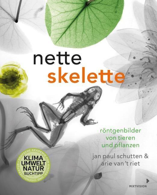 Schutten, Jan Paul/van 't Riet, Arie: Nette Skelette
