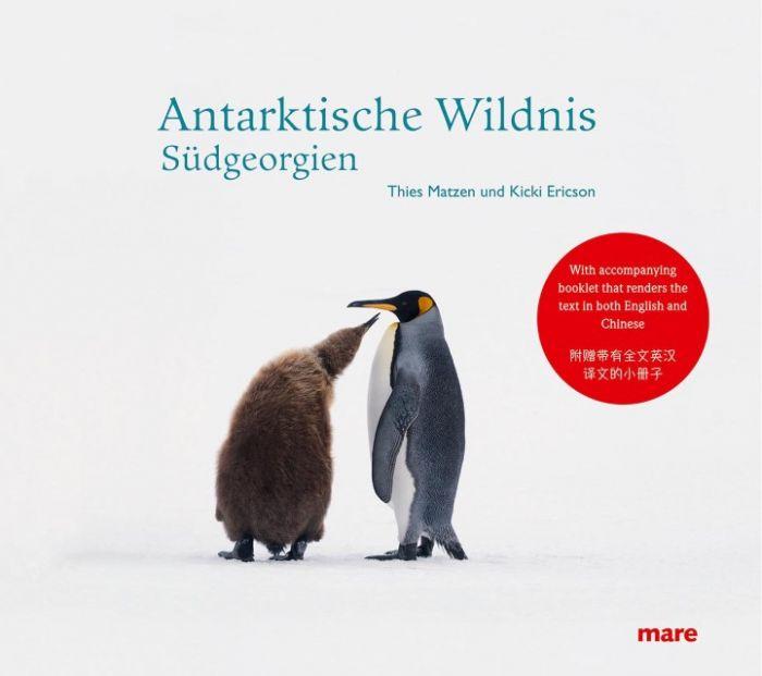 Matzen, Thies/Ericson, Kicki: Antarktische Wildnis - Südgeorgien