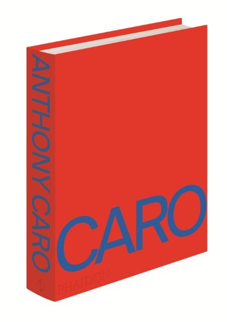 Caro, Anthony: Anthony Caro