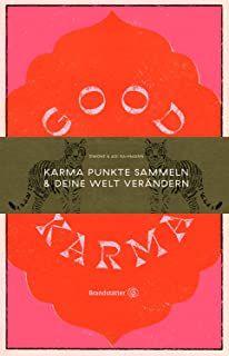 Raihmann, Simone/Raihmann, Adi: Good Karma