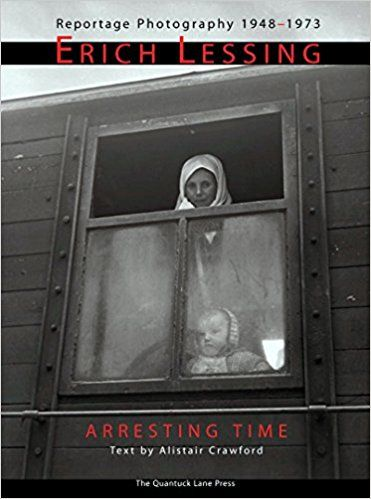 Erich Lessing: Arresting Time