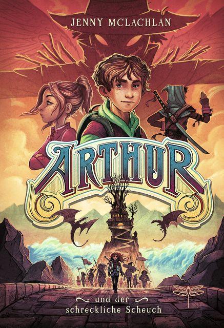 McLachlan, Jenny: Arthur und der schreckliche Scheuch