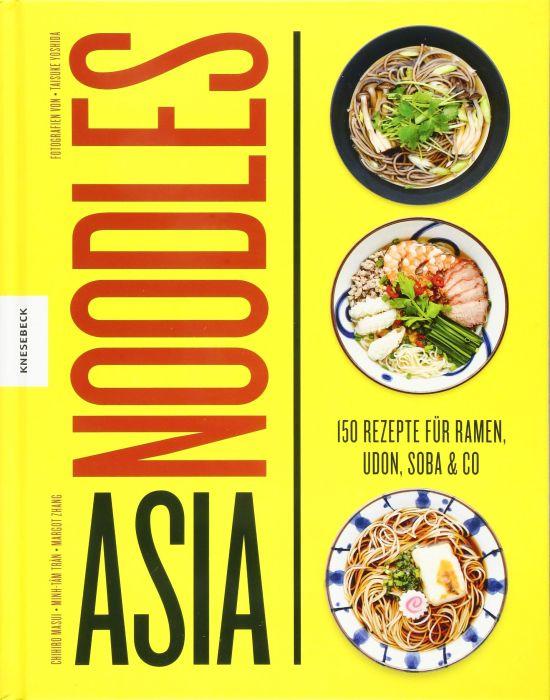 Masui, Chihiro/Trân, Minh-Tâm/Zhang, Margot: Asia Noodles