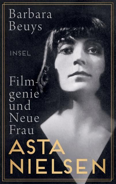 Beuys, Barbara: Asta Nielsen