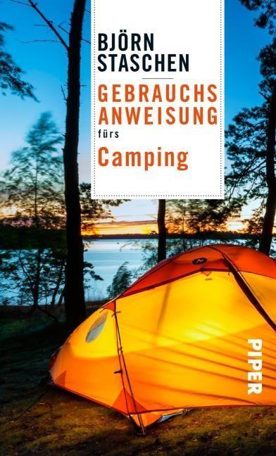 Staschen, Björn: Gebrauchsanweisung fürs Camping