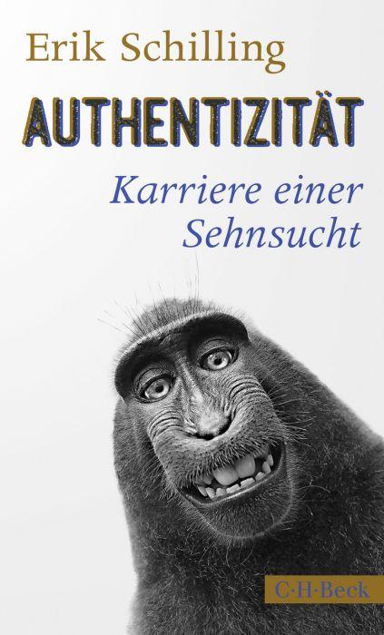 Schilling, Erik: Authentizität