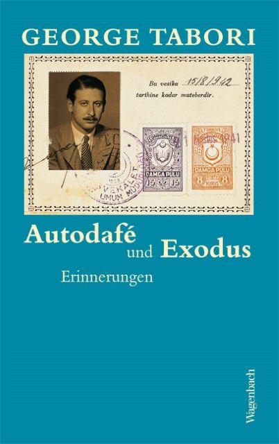 Tabori, George: Autodafé und Exodus
