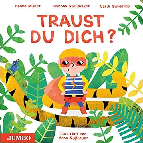 Müller, Hanna/Stollmayer, Hannah/Swiderski, Carla: Traust du dich?
