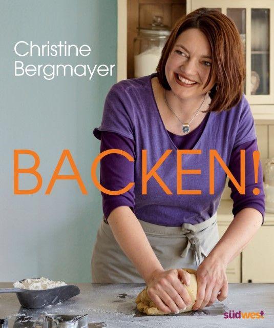 Bergmayer, Christine: Backen!