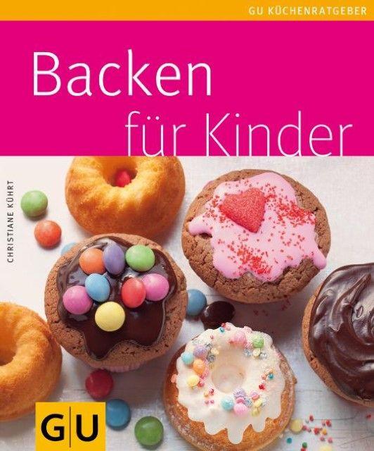 Kührt, Christiane: Backen für Kinder
