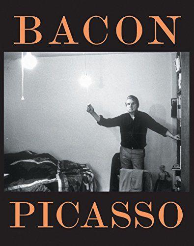 Anne Baldassari: Bacon Picasso