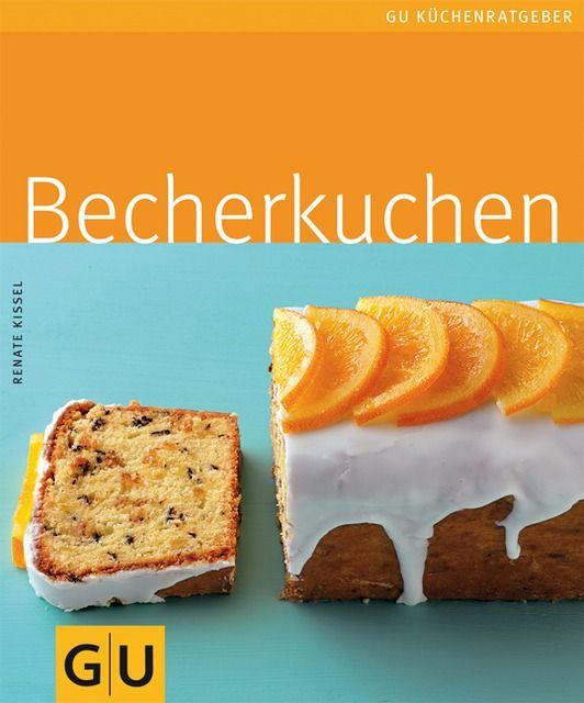 Kissel, Renate: Becherkuchen