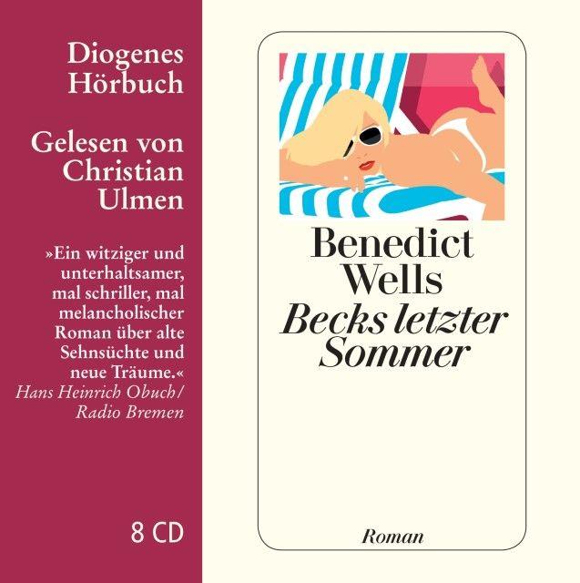 Wells, Benedict: Becks letzter Sommer