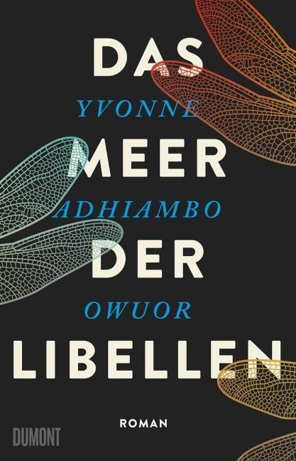 Owuor, Yvonne Adhiambo: Das Meer der Libellen