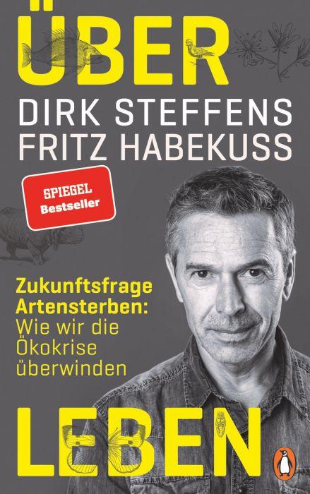 Steffens, Dirk/Habekuß, Fritz: Artensterben