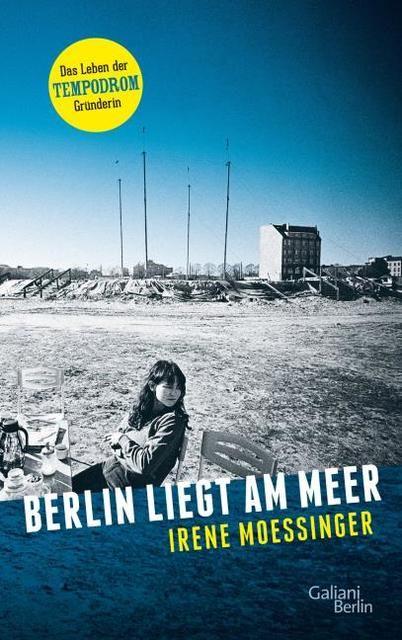 Moessinger, Irene: Berlin liegt am Meer