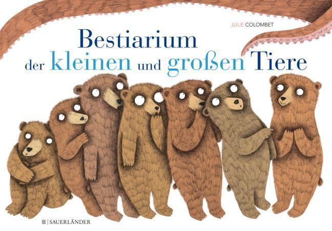 : Bestiarium der kleinen und großen Tiere