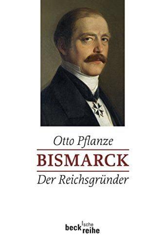 Pflanze, Otto: Bismarck I/II