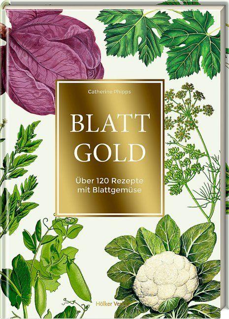 Phipps, Catherine: Blattgold