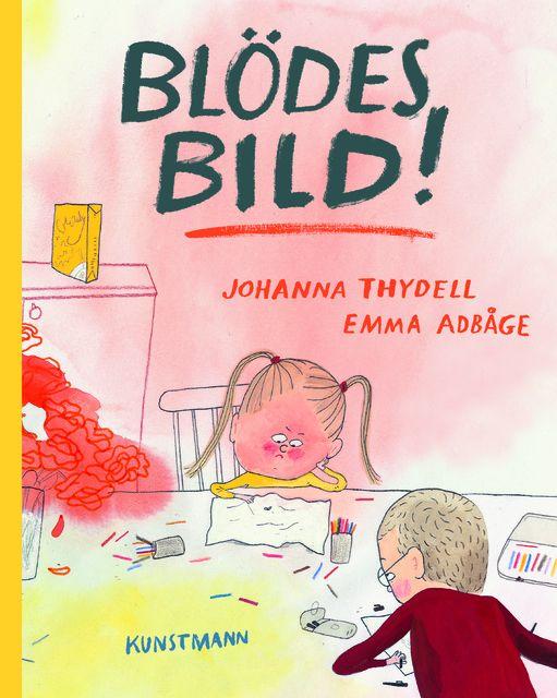 Thydell, Johanna: Blödes Bild!