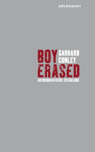 Conley, Garrard: Boy Erased