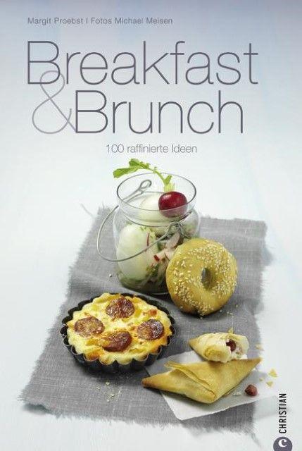 Proebst, Margit/Meisen, Michael: Breakfast & Brunch