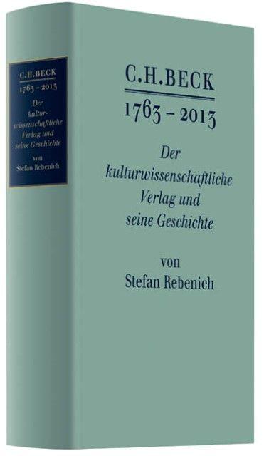 Rebenich, Stefan: C.H. BECK 1763 - 2013