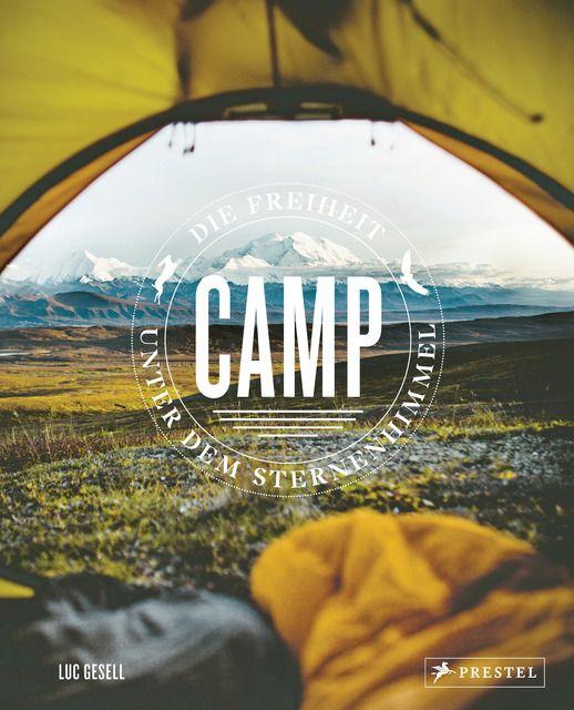 Gesell, Luc: Camp / Zelten