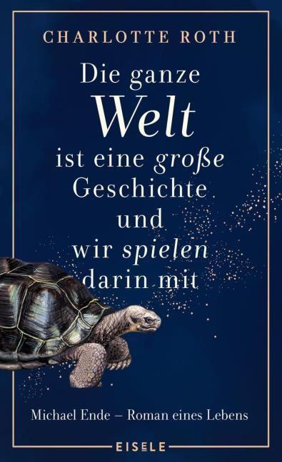 Roth, Charlotte/Hocke, Roman: Die ganze Welt ist eine große Geschichte, und wir spielen darin mit