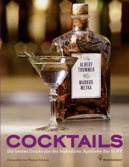 Trummer, Albert/Metka, Markus/Schauer, Thomas: Cocktails