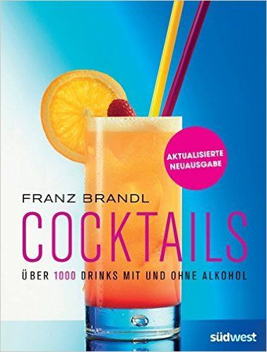 Brandl, Franz: Cocktails