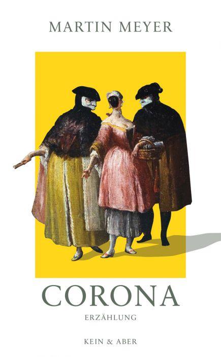 Meyer, Martin: Corona