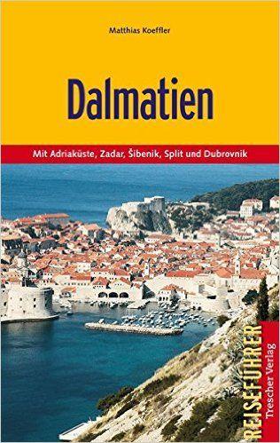 Koeffler, Matthias: Dalmatien