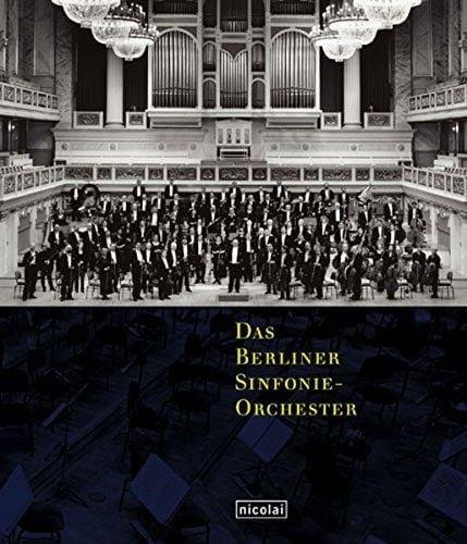 : Das Berliner Sinfonie-Orchester