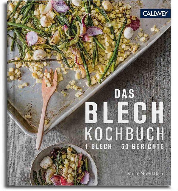 McMillan, Kate/Kachatorian, Ray: Das Blechkochbuch