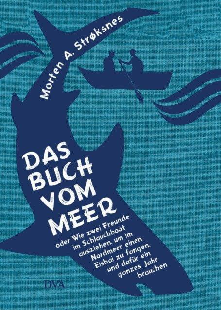 Strøksnes, Morten A: Das Buch vom Meer
