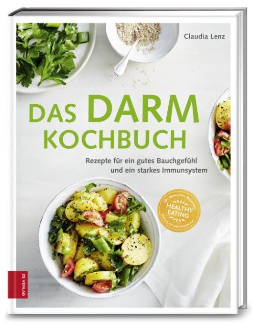 Lenz, Claudia/Suedfels, Thorsten: Das Darm-Kochbuch